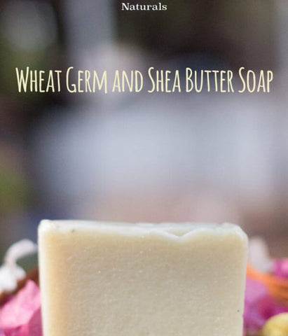 WHEAT GERM & SHEA BUTTER SOAP