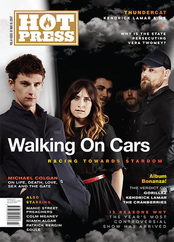 Hot Press 41-07: Walking On Cars