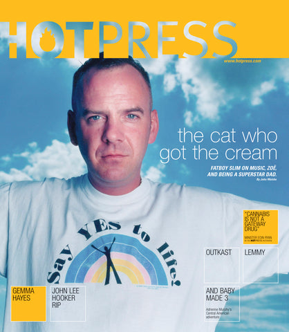 Hot Press 25-13: Fatboy Slim