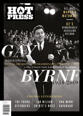 Hot Press 43-19: Gay Byrne