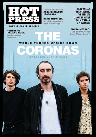 Hot Press 44-08:  The Coronas World Turned Upside Down