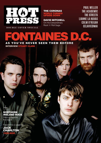 Hot Press 44-08: Fontaines D.C. As You've Never Seen Them Before!