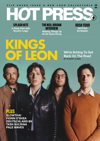 Hot Press 45-02: Kings of Leon