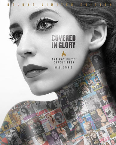 Covered In Glory: The Hot Press Covers Book - Deluxe Platinum Edition