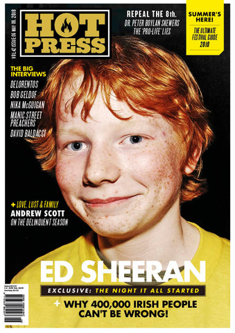 Hot Press 42-06: Ed Sheeran