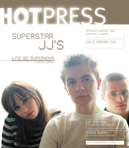 Hot Press 25-03: JJ72
