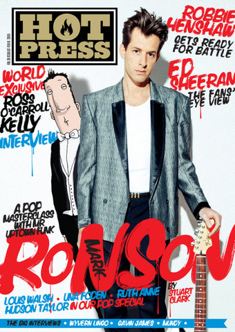 Hot Press 39-02: Mark Ronson