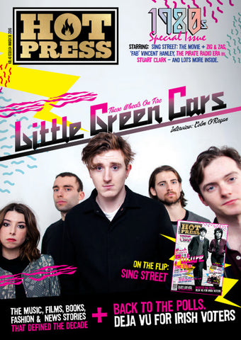 Hot Press 40-04: Little Green Cars