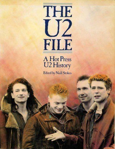 THE U2 FILE - A Hot Press U2 History