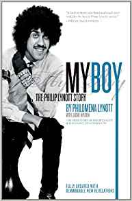My Boy: The Philip Lynott Story (Fully Updated)