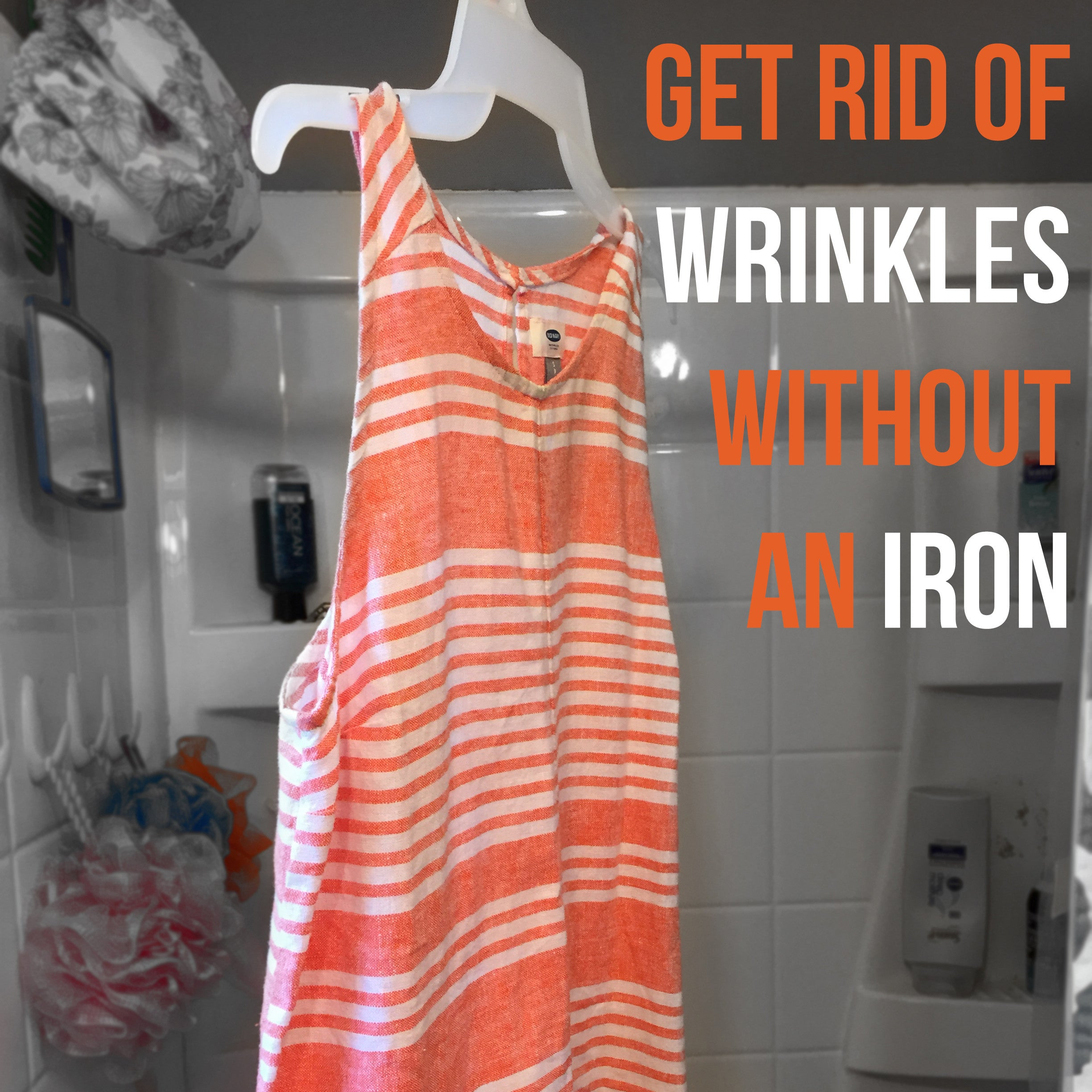 How to Get Wrinkles Out of Clothes Without Using an Iron