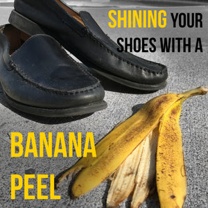 Shining Your Shoes with a Banana Peel