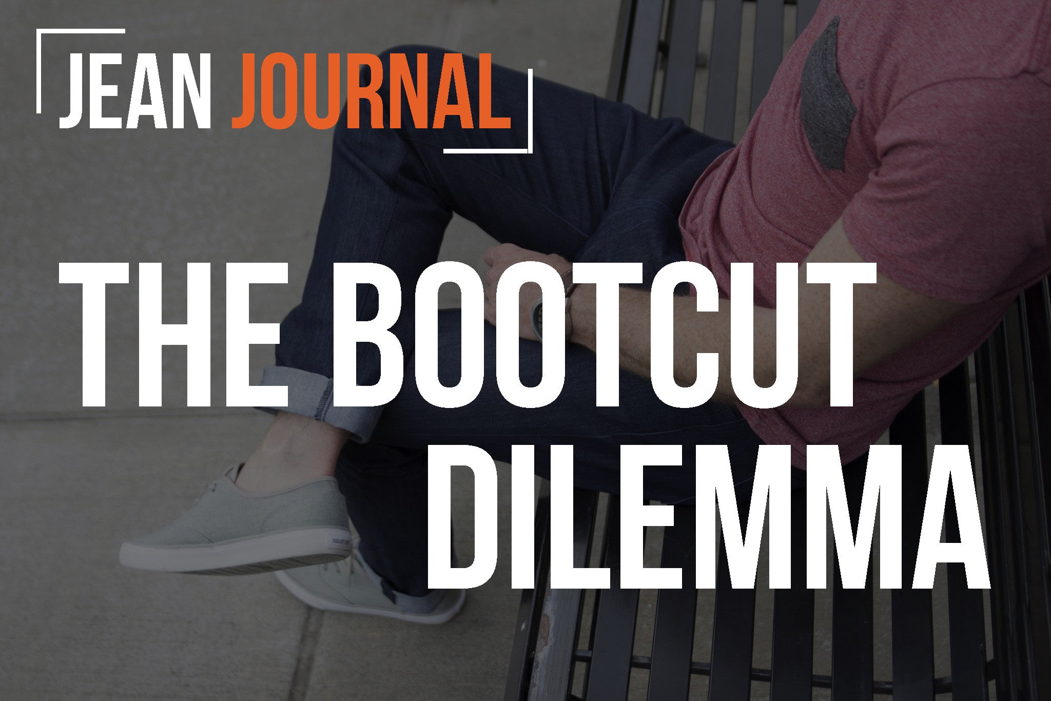 Jean Journal #1: The Bootcut Dilemma
