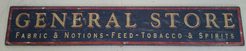 General Store Wood sign Fabric and Notions