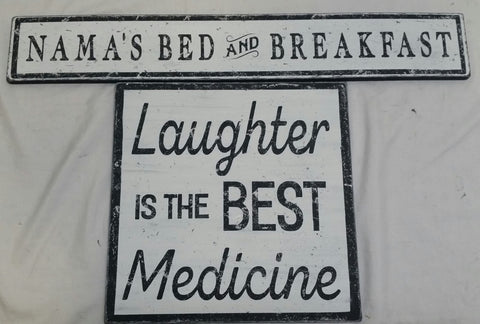 Laughter is the Best Medicine sign