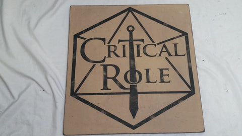 Critical Role sign