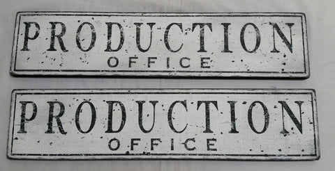 Production Office Signs