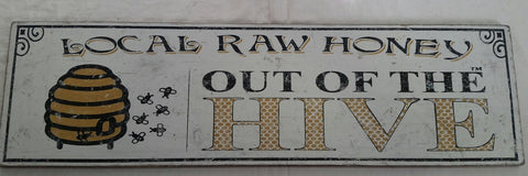 Out of the Hive honey sign