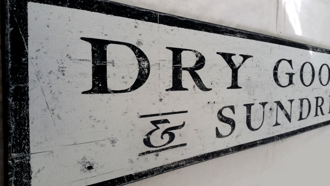 Dry Goods and Sundries Wood Sign