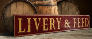Livery & Feed Wood Sign