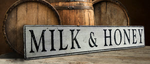 Milk and Honey Wood Sign - Antique Style
