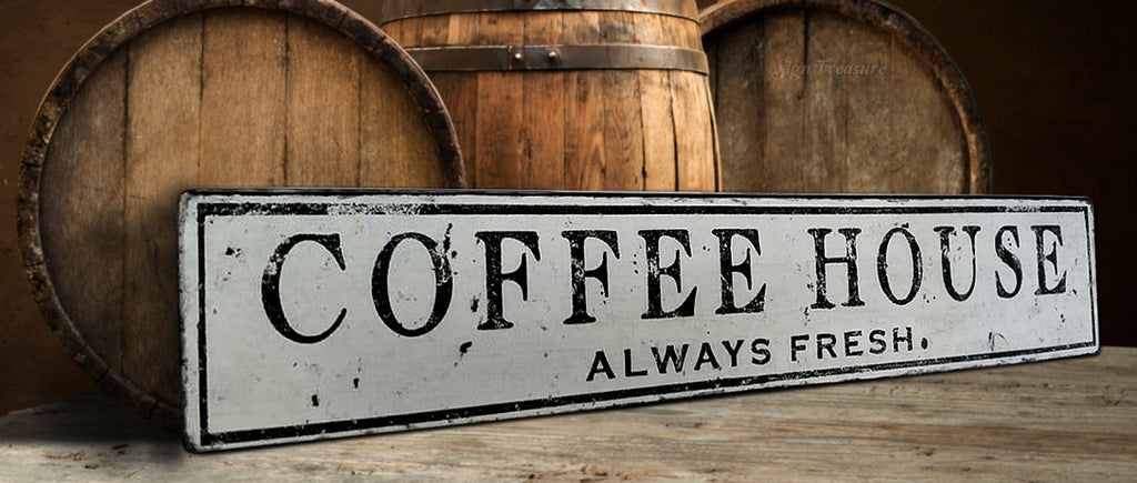 Coffee House Always Fresh Wood Sign