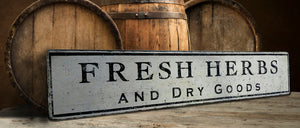 Fresh Herbs and Dry Goods Wood Sign