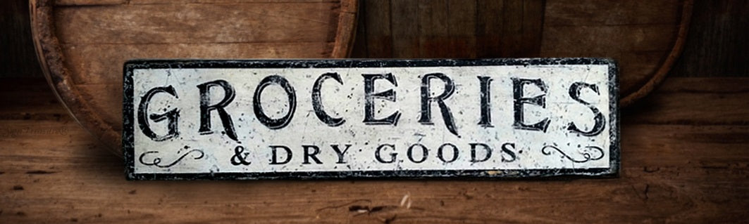 Groceries Dry Goods Wood Sign Antique Style Sign Treasure