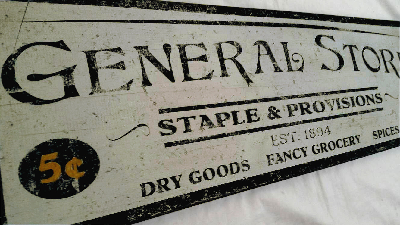 General Store 5 and 10 cent sign