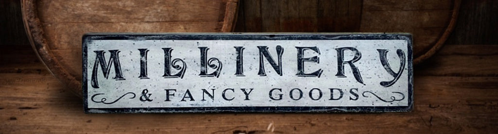 Millinery and Fancy Goods Sign