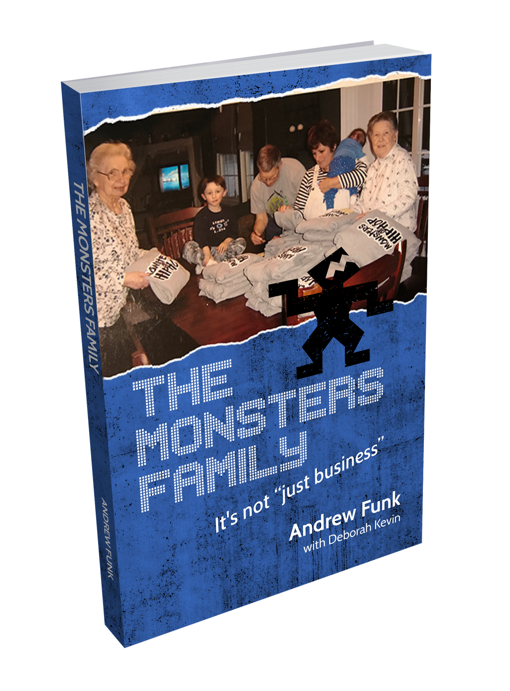 "The Monsters Family, It's Not ""Just Business"""