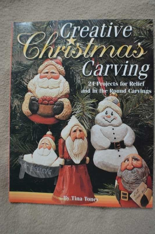 Creative Christmas Carving: 24 Projects for Relief and in the Round Carving