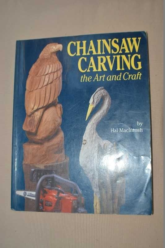 Chainsaw Carving : The Art and Craft by Hal MacIntosh (2001, Paperback)