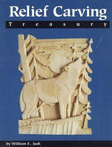 Relief Carving : Treasury by William F. Judt (1998, Paperback)
