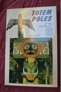NEW - Totem Poles of the Northwest by D. Allen