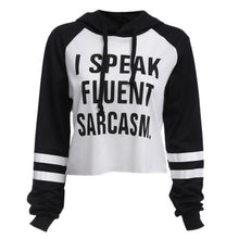I speak fluent sarcasm Sweater