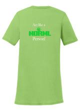 Act like a NORML Person Womens T-Shirt