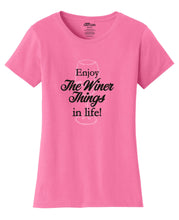 Enjoy the Winer Things in Life Womens T-Shirt