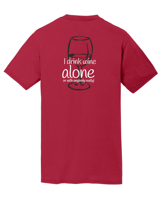 I Drink Wine Alone Mens T-Shirt