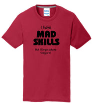 Mad Skills Mens T-Shirt
