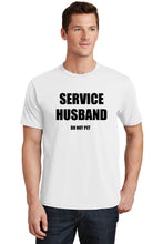 Service Husband Do Not Pet Mens T-Shirt