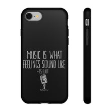 """Music Is What Feelings Sound Like"" Black Phone Case (newer models)"