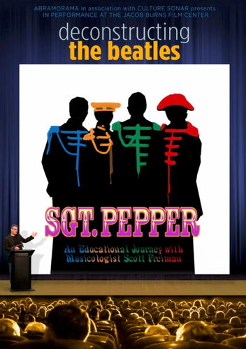 Deconstructing The Beatles' SGT. PEPPER -- Feature Film