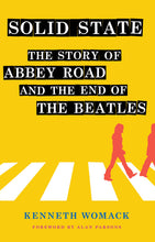 "Autographed Copy of ""Solid State: The Story of Abbey Road and the End of the Beatles"""