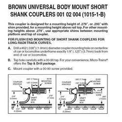 Micro Trains 001 02 004 (1015-1-B) N Assembled Universal Body Mount Short Shank Couplers