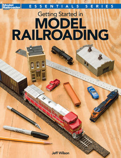 Kalmbach 12495 Getting Started in Model Railroading, Jeff Wilson