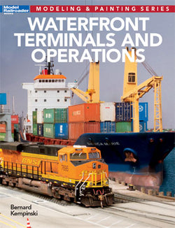 Kalmbach 12497, Modeling and Paint Seies, Waterfront Terminals and Operations