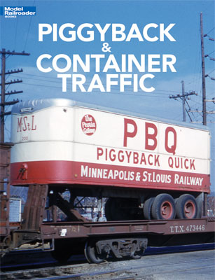 Kalmbach 12804 Piggyback and Container Traffic by Jeff Wilson