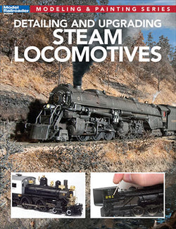 Kalmbach 12812 Detailing and Upgrading Steam Locomotives by Jeff Wilson