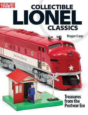 Kalmbach 108806 Classic Toy Trains, Collectible Lionel Classics, Treasures from the Postwar Era